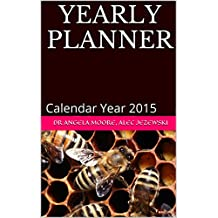 Yearly Planner: Calendar Year 2015 (Office Planner)