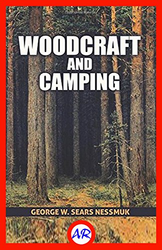 Woodcraft and Camping (Illustrated) (English Edition) (Bag Hobo Pocket 2)