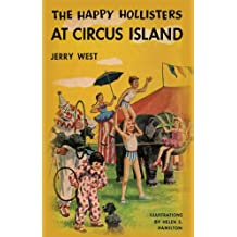 The Happy Hollisters at Circus Island: (Volume 8) (English Edition)