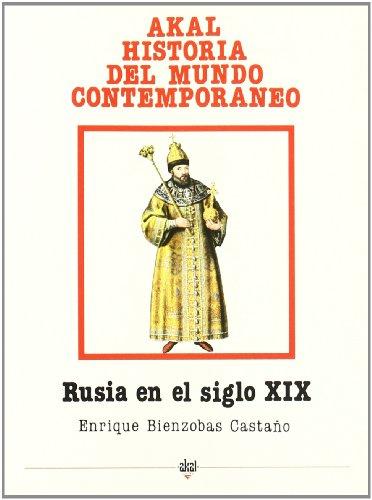Descargar Libro Rusia en el siglo XIX (Historia del mundo contemporáneo) de Enrique Bienzobas