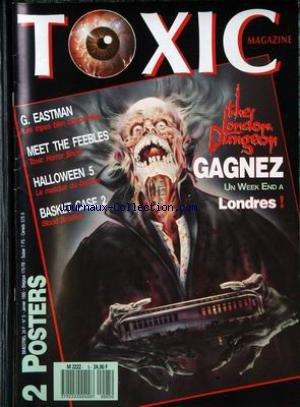 TOXIC MAGAZINE [No 5] du 01/01/1990 - G. EASTMAN - MEET THE FEEBLES - HALLOWEEN 5 - BASKET CASE 2 - THE LONDON