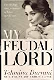 My Feudal Lord by Tehmina Durrani (1994-10-06) bei Amazon kaufen