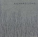 Richard Long: Walking and Marking