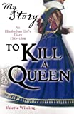 Image de My Story: To Kill A Queen