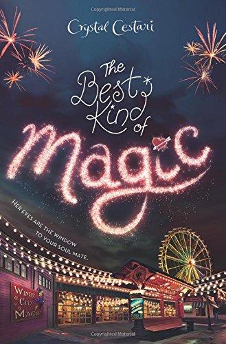 Windy City Magic, Book 1 The Best Kind of Magic (Usa City Windy)