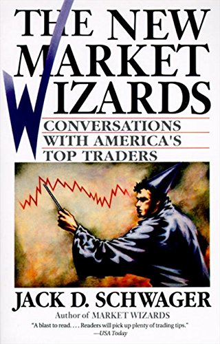 The New Market Wizards: Conversations with America's Top Traders por Jack D. Schwager