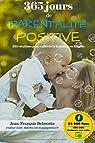365 jours de parentalité positive par Belmonte
