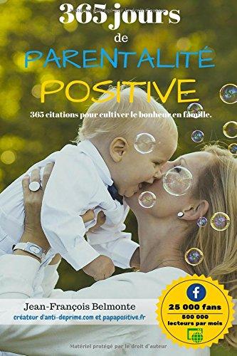 365 jours de parentalit positive