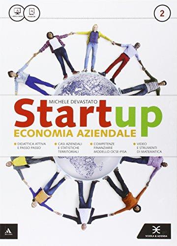 Startup. Per gli Ist. tecnici e professionali. Con e-book. Con espansione online: 2