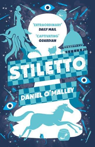 Stiletto (The Checquy Files, Band 2) Band Stiletto
