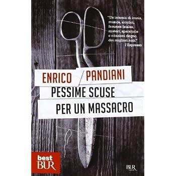 Pessime Scuse Per Un Massacro. Un Romanzo De «Les Italiens»
