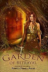 Garden of Betrayal (Legends of the Aurora Book 3)