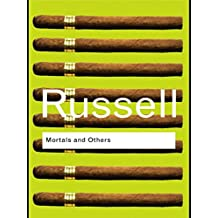 Mortals and Others (Routledge Classics) (English Edition)