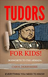 The Tudors for Kids!