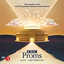 BBC Proms 2017 (BBC Proms Guides)