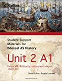 Student Support Materials for History - Edexcel AS Unit 2 Option A1: Henry VIII: Authority, Nation and Religion, 1509-40