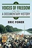 Voices of Freedom: A Documentary History: 2