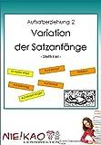 Aufsatzerziehung 2 - Variation der Satzanfänge: CD - Version