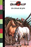 Telecharger Livres Un cheval de prix (PDF,EPUB,MOBI) gratuits en Francaise