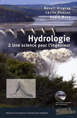 Hydrologie, Tome 2: Une science pour l'ingenieur