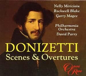 Donizetti - Scenes & Overtures
