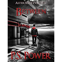 Between (Alternate Places Book 2) (English Edition)