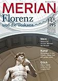 MERIAN Florenz und die Toskana (MERIAN Hefte) -