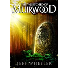 The Wretched of Muirwood (Legends of Muirwood Book 1) (English Edition)