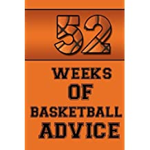 52 Weeks of Basketball Advice