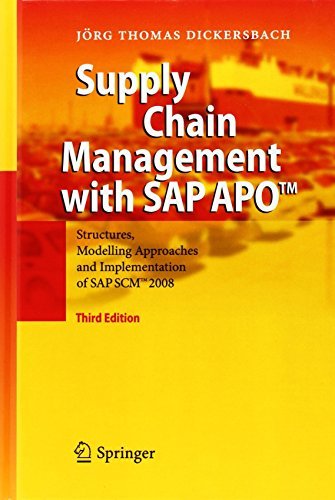 Supply Chain Management with SAP APO(TM): Structures, Modelling Approaches and Implementation of SAP SCM(TM) 2008 by J�rg Thomas Dickersbach (9-Jul-2009) Hardcover par Jᅵrg Thomas Dickersbach