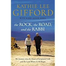 Rock, the Road, and the Rabbi