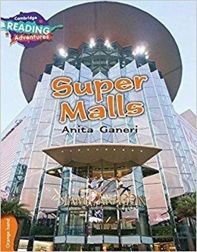 Super Malls Orange Band (Cambridge Reading Adventures)