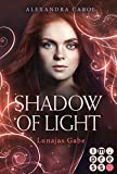 Shadow of Light: Lunajas Gabe (Die Vorgeschichte inklusive XXL-Leseprobe zur Reihe): Royale Fantasy Romance (German Edition)
