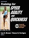 Training for Speed, Agility, and Quickness: Special Book/DVD Package by Lee E. Brown, Vance A. Ferrigno (2005) Paperback