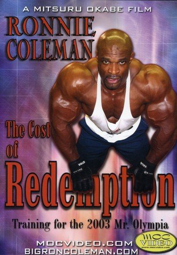 Ronnie Coleman: The Cost of Redemption [DVD] (2005) Ronnie Coleman; Mitsuru (japan import) (Ronnie Coleman-dvd)