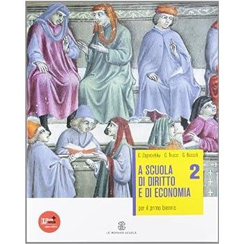 A Scuola Di Diritto E Di Economia. Per Le Scuole Superiori. Con Espansione Online: 2