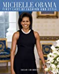 Michelle Obama: First Lady of Fashion...