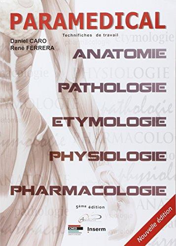 Paramédical : Technifiches de travail par Daniel Caro