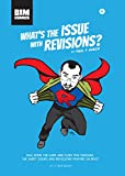 BIM Comics Issue 1: What's the Issue with Revisions - Exploring Revit's Revision feature (English Edition)