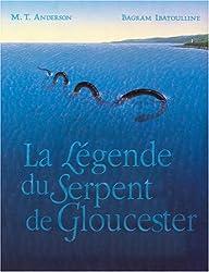La Légende du Serpent de Gloucester