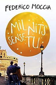 Mil nits sense tu par Federico Moccia