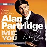 "Steve Coogan as Alan Partridge in ""Knowing Me Knowing You"" (BBC Radio)"
