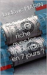 Comment devenir riche avec les dividendes en 7 jours ?