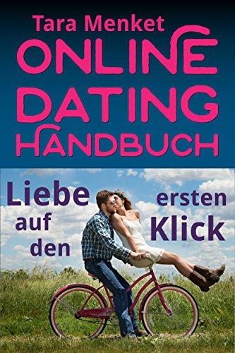 Online-Dating Handbuch: Liebe auf den ersten Klick