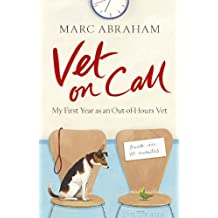 Vet on Call: My First Year as an Out-of-Hours Vet (English Edition)