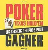 Telecharger Livres Poker Texas Hold Em Les secrets des pros pour gagner (PDF,EPUB,MOBI) gratuits en Francaise