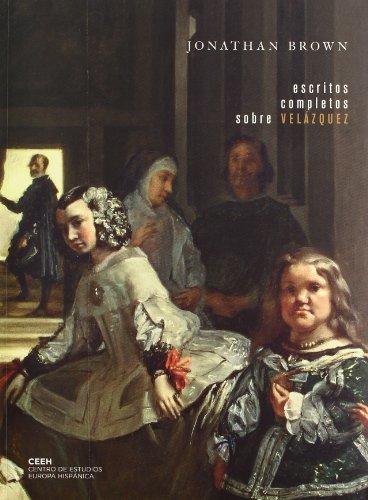 Escritos completos sobre Velázquez (Velazqueña) por Jonathan Brown