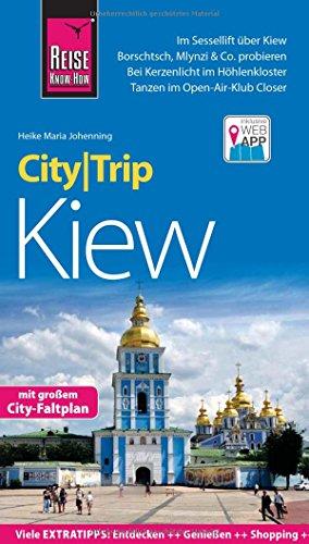 Preisvergleich Produktbild Reise Know-How CityTrip Kiew: Reiseführer mit Faltplan und kostenloser Web-App