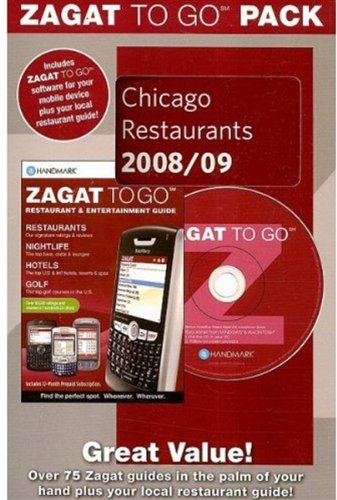 Zagat to Go Pack: Chicago Restaurants [With Software for Mobile DeviceWith Bookmark Stickers] (Zagat to Go Packs)
