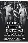 https://libros.plus/el-libro-supremo-de-todas-la-magias/
